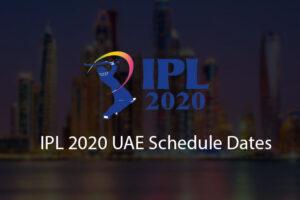 IPL 2020 UAE Starting Ending Dates News