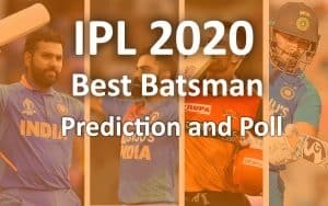 IPL 2020 UAE best batsman prediction survey poll