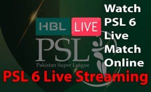 PSL 6 live streaming
