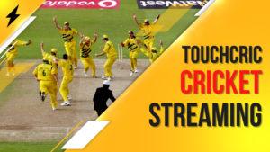 touchcric cricket match live